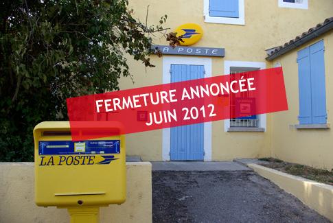 Fermeture de la poste annoncée en juin 2012